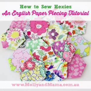 How to sew hexies - an English Paper Piecing tutorial from Molly and Mama