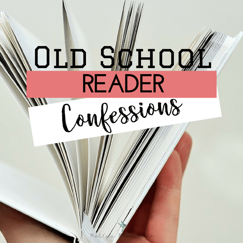 Old School Reader Confessions