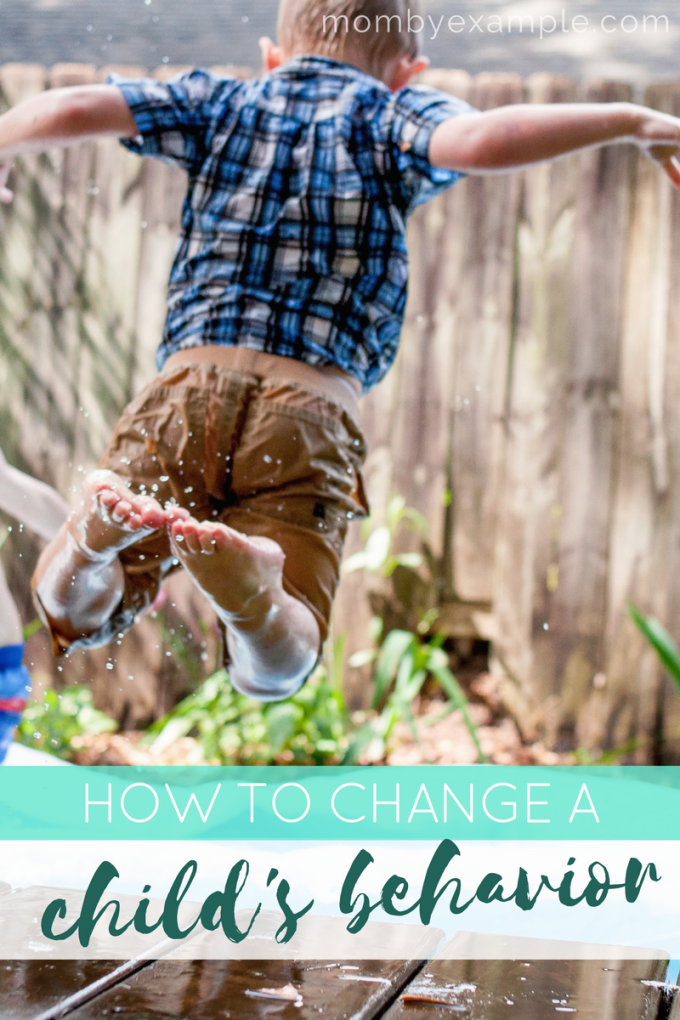 how to change a child's behavior
