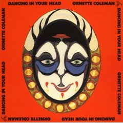 Ornette Coleman - Dancing in Your Head (1977) courtesy of Universal records