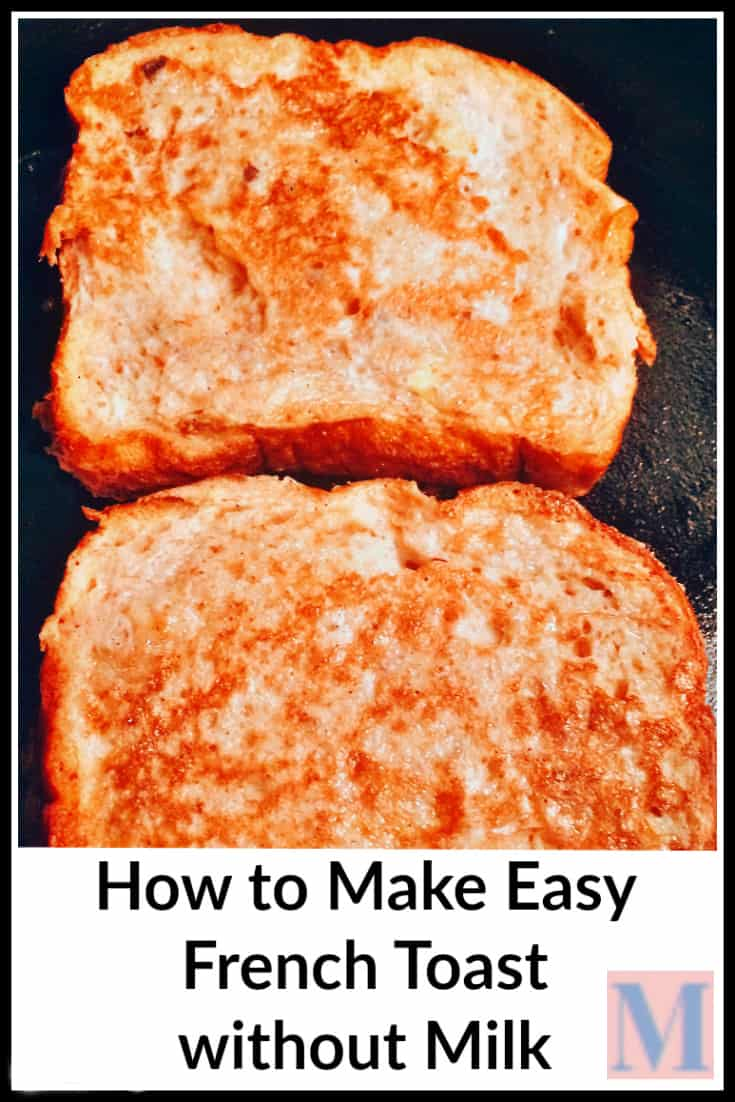 How to Make French Toast without Milk - Easy French toast recipe for ...