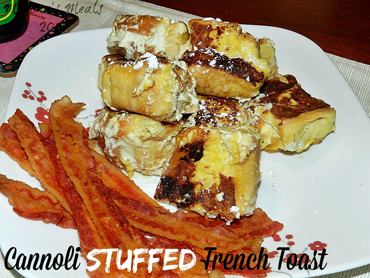 Cannoli Stuffed French Toast for #SundaySupper - Momma's Meals