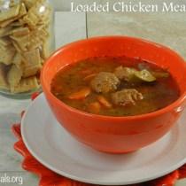 Loaded Chicken Meatball Soup