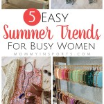 5 Easy Summer Trends for Busy Women