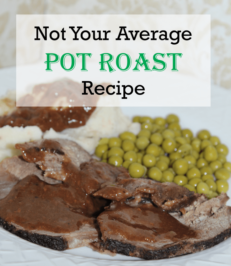 Not Your Average Pot Roast