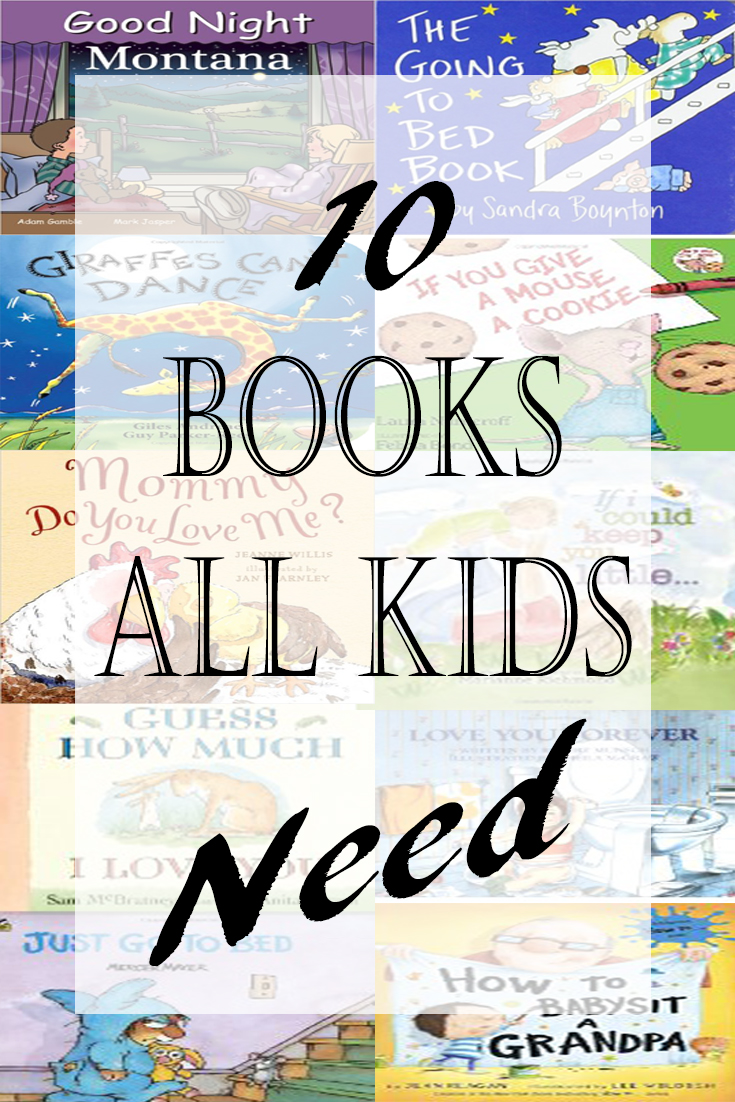 10 Children's Books Kids Need in Their Library