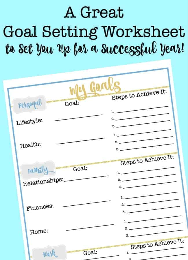 A Great Goal Setting Worksheet to Set You Up for a Successful Year