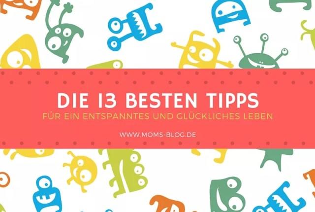 Die 13 besten Tipps