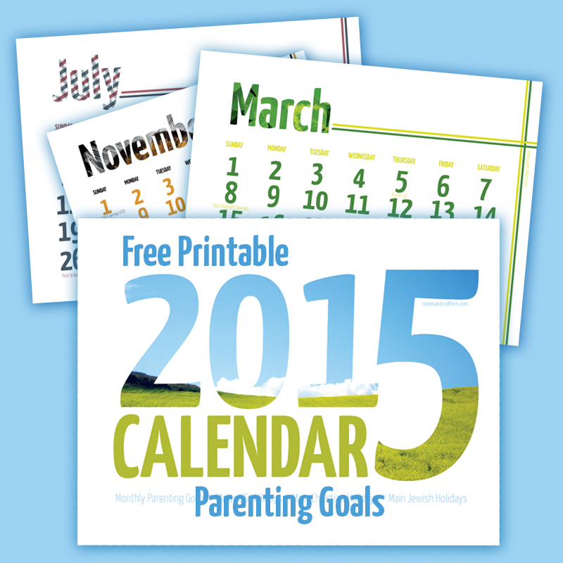 Free Printable 2015 Calendar with Parenting Goals \u2013 Moms and Crafters