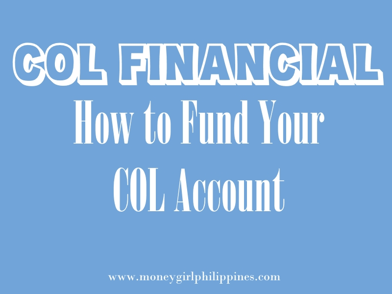 COL Financial Tutorial} How to Fund Your Account - Money Girl PH