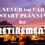 It's Never too Early to Plan for Retirement