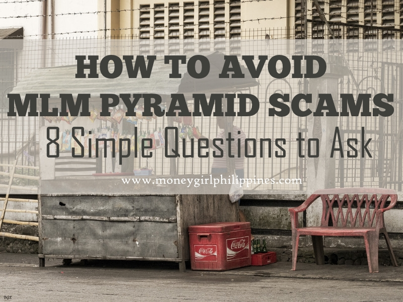 Money Girl Philippines - 8 Simple Questions to Avoid MLM Pyramid Scams