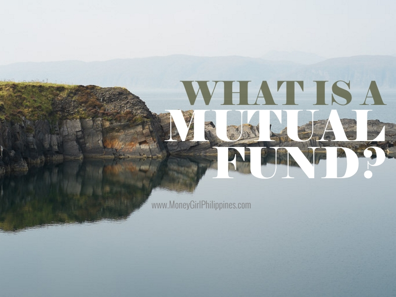 Money Girl Philippines - What is a Mutual Fund - Mutual Fund 101 for Beginners Newbies