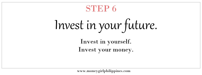 Money Girl Philippines - Step 06 Invest in your future