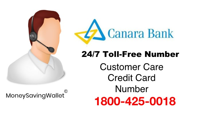 Canara Bank Credit Card Customer Care Number 24×7 Toll Free Number - cricket number customer service