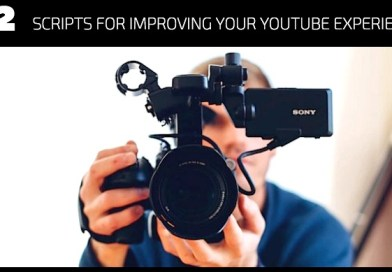 12 Scripts for Improving Your YouTube Experience