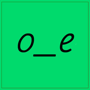 o-e sounds