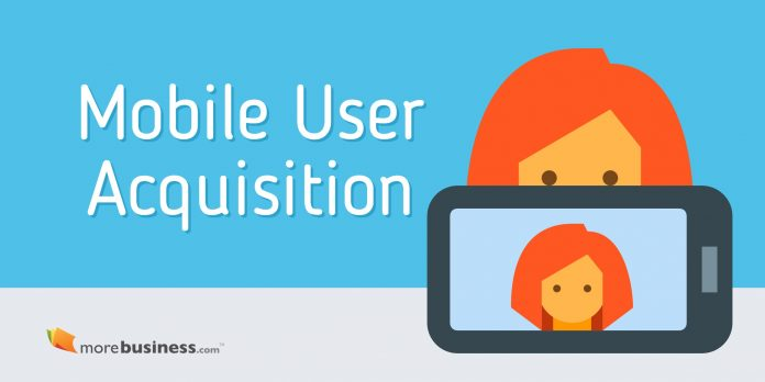 Your Mobile User Acquisition Strategy Is Make-or-Break for Your App - acquisition strategy