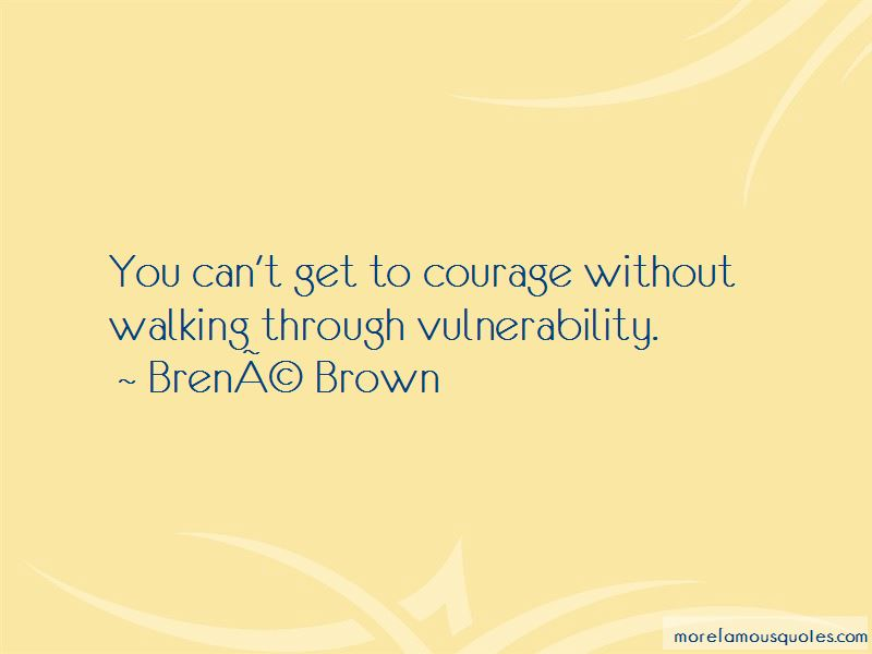 Quotes » vulnerability quotes brene brown cryptinfonet