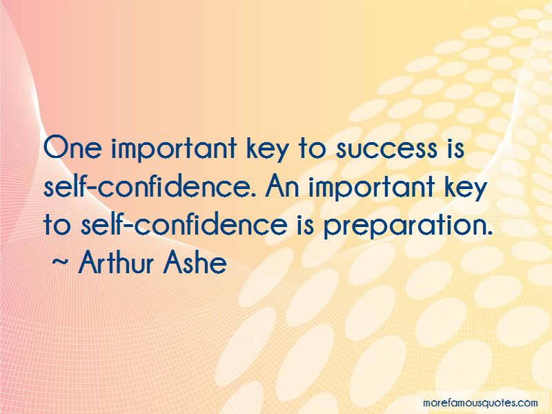 Self Confidence Is The Key To Success Quotes top 3 quotes about