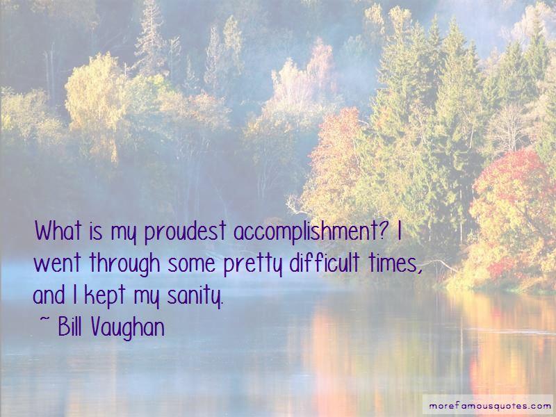 ... Proudest Accomplishment Quotes Top 4 Quotes About Proudest   Proudest  Accomplishment ...  Proudest Accomplishment