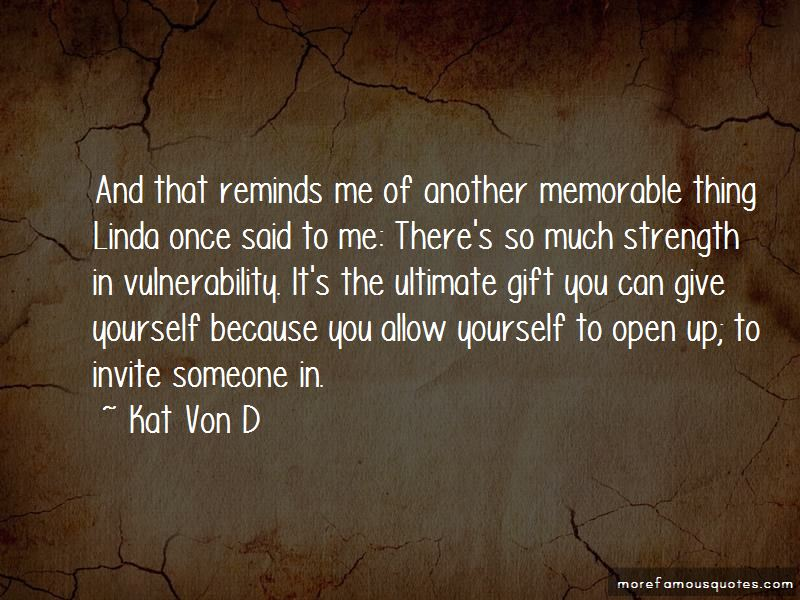 Strength In Vulnerability Quotes top 34 quotes about Strength In