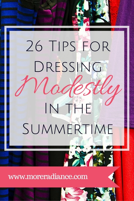 26 Tips for Dressing Modestly in the Summertime