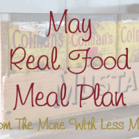 May Real Food Meal Plan - flexible, frugal monthly meal plan with printable calendar