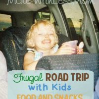 Frugal Road Trip with Kids – Real Food and Snacks