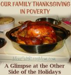 Our Family Thanksgiving in Poverty – A Glimpse at the Other Side of the Holidays