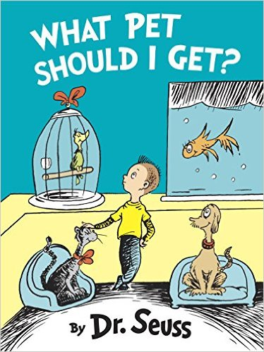 pre-order the Dr. Seuss book, What Pet Should I Get? new Dr. Seuss book, when will the new Dr. Seuss book be released?