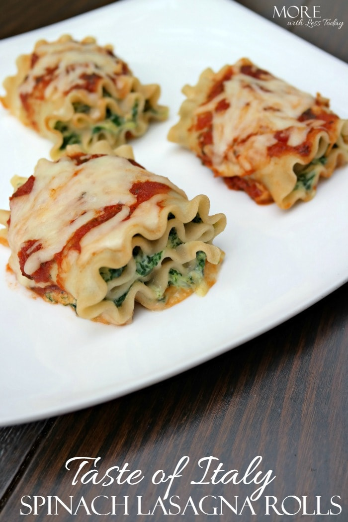 Taste of Italy Spinach Lasagna Rolls - More with Less Today - Easy and Delicious Taste of Italy Lasagna Rolls with Spinach and Three Cheeses
