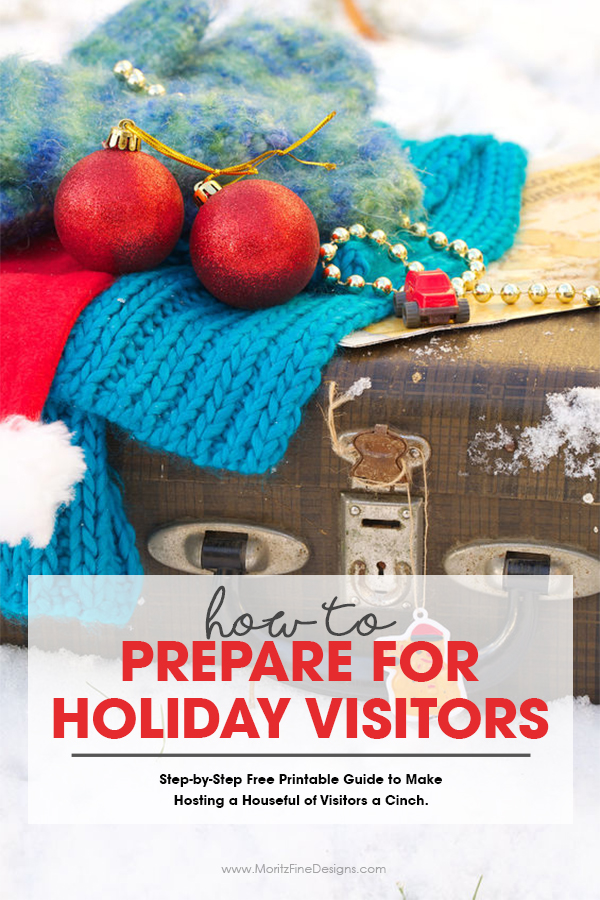 How to Prepare for Holiday Family Visits Free Printable Checklist