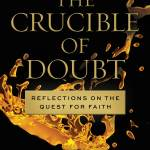 Crucible of Doubt