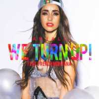 "Anjali feat. French Montana - ""We Turn Up"""