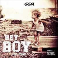 G.G.A feat TooNes - Hey boy (Official Audio)