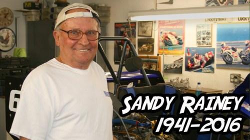 Sandy Rainey 1941-2016