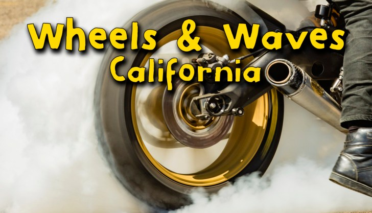 Wheels and Waves California2