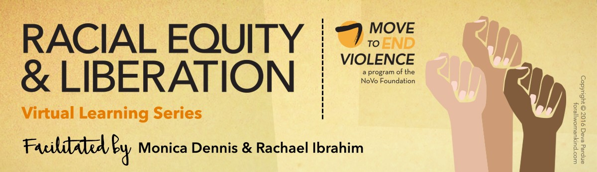 Racial Equity  Liberation Virtual Learning Series - Move to End
