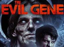 The Evil Gene movie review