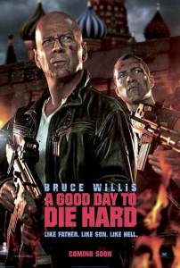A Good Day to Die Hard Film Review