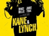 Kane & Lynch - Based on a video game. A pair of Death Row inmates, a mercenary named Kane and a schizophrenic named Lynch, escape during a prison transport and team up to retrieve a stolen fortune.