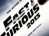 The Fast and the Furious 6 - Vroom Vroom ,   again in 2013 , get the speed and the extreme action