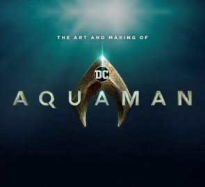 The Art and Making of Aquaman | Insight Editions
