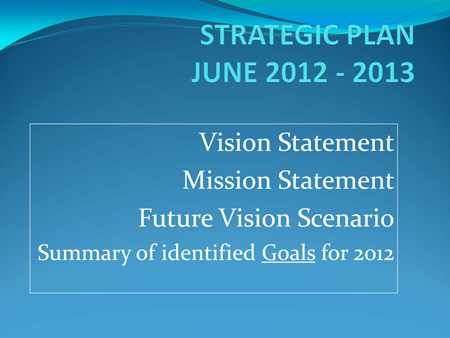 Microsoft PowerPoint - STRATEGIC PLAN - CARF San Fernando Valley