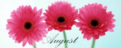 AUGUST CALENDAR OF EVENTS!