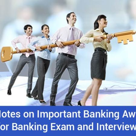 Expert Notes on Important Banking Awareness Topics for Banking Exams