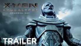 New 'X-Men: Apocalypse' Trailer Debuts! (VIDEO)