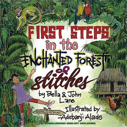 Book Review – First Steps in the Enchanted Forest of Stitches by Bella & John Lane