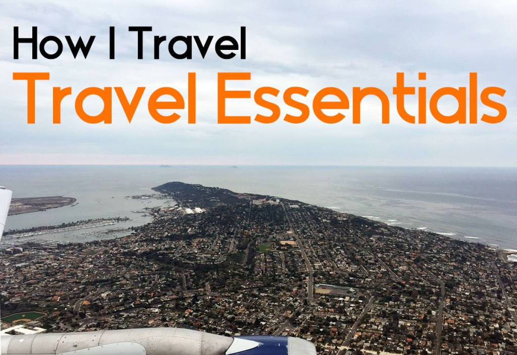 My Travel Essentials (and Gift Ideas for Travelers)